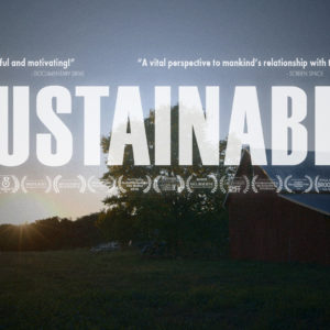 Film Showing: Sustainable