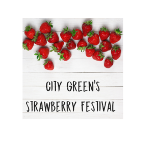 City Green's Strawberry Festival