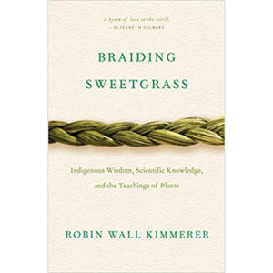 Book Club: Braiding Sweetgrass by Robin Wall Kimmerer