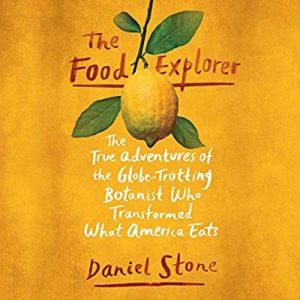 Book Club: The Food Explorer: The True Adventures of the Globe-Trotting Botanist